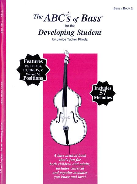 The ABC's of Bass, Book 2 - Developing Student