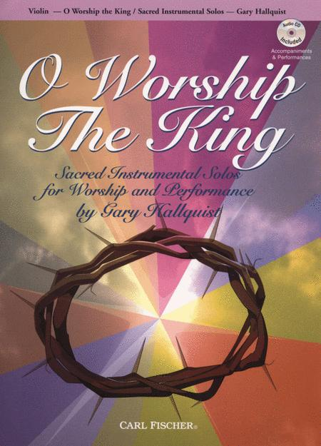O Workship the King