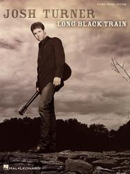Josh Turner - Long Black Train
