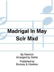 Madrigal In May Sclr Mxd