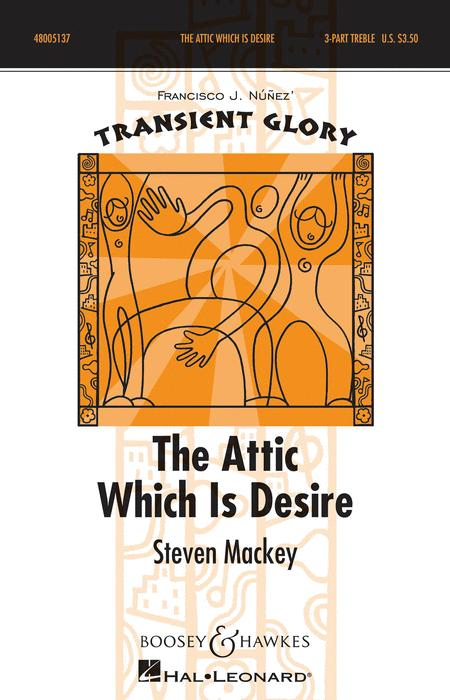 The Attic Which is Desire