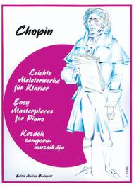 Frederic Chopin : Easy Masterpieces for Piano