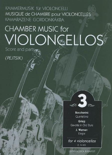 Chamber Music for Four Violoncellos - Volume 3