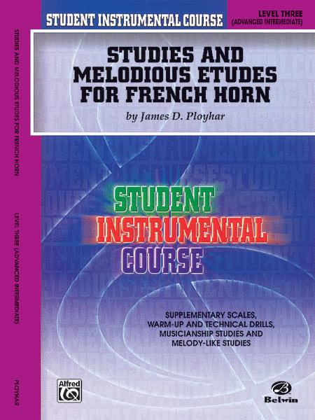 Student Instrumental Course Studies and Melodious Etudes for French Horn