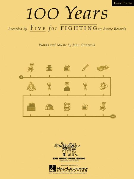100 Years Easy Piano Sheet Music By Five For Fighting Sheet