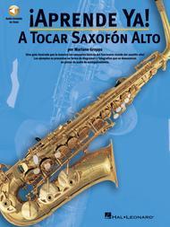 Aprende Ya: A Tocar Saxofon Alto