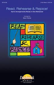 Read, Rehearse & Rejoice!