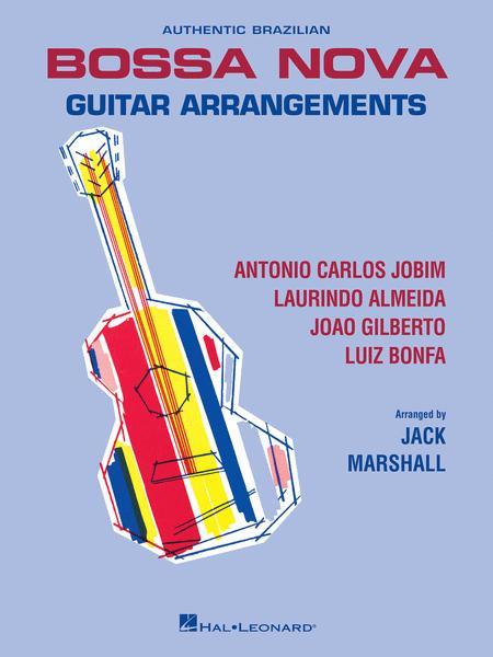 Authentic Brazilian Bossa Nova Guitar Arrangements