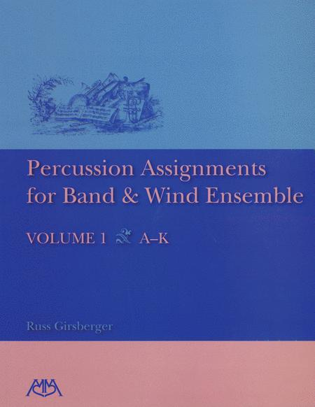 Percussion Assignments for Band and Wind Ensemble