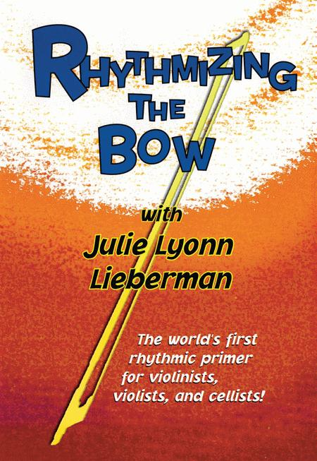 Rhythmizing the Bow