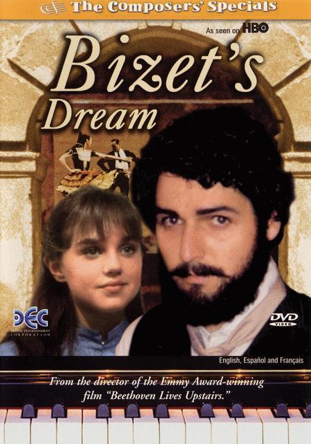 Bizet's Dream