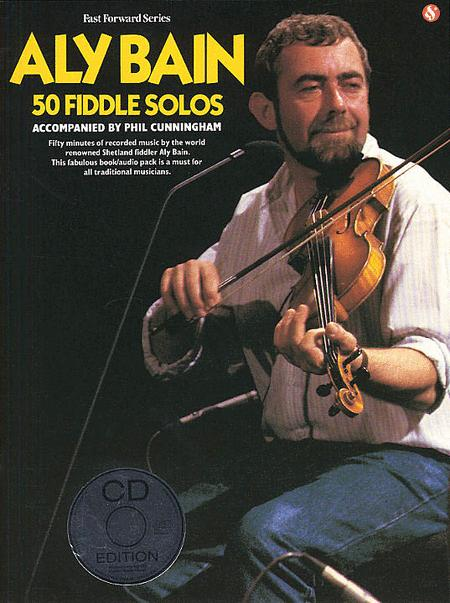 Aly Bain - 50 Fiddle Solos