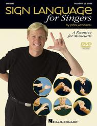 Sign Language for Singers