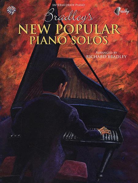 Bradley's New Popular Piano Solos