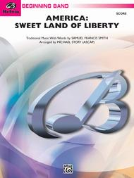 America: Sweet Land of Liberty