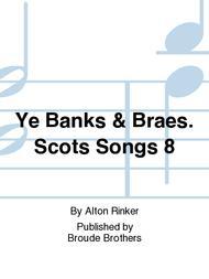 Ye Banks & Braes. Scots Songs 8