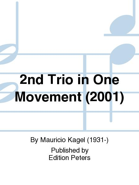 2nd Trio in One Movement (2001)
