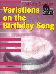Variations on the Birthday Song