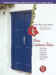 Castelnuovo-Tedesco - Guitar Concerto No. 1 in D Major, Op. 99