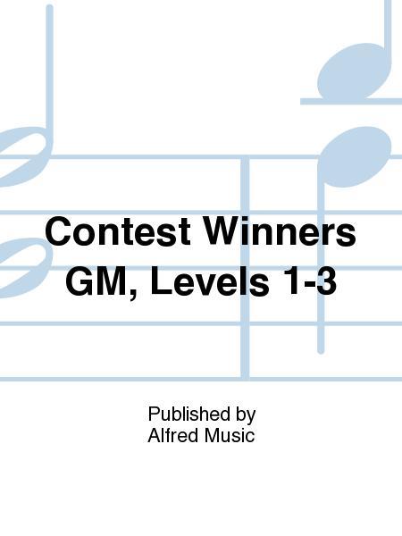 Contest Winners GM, Levels 1-3