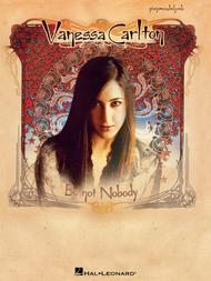 Vanessa Carlton - Be Not Nobody