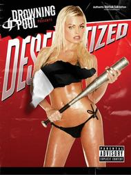 Drowning Pool -- Desensitized