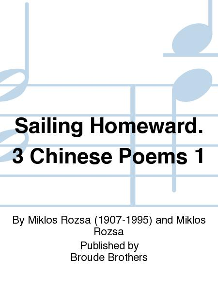 Sailing Homeward, from Three Chinese Poems, Op. 35
