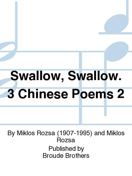 Swallow, Swallow. 3 Chinese Poems 2