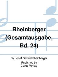 Rheinberger (Gesamtausgabe, Bd. 24)