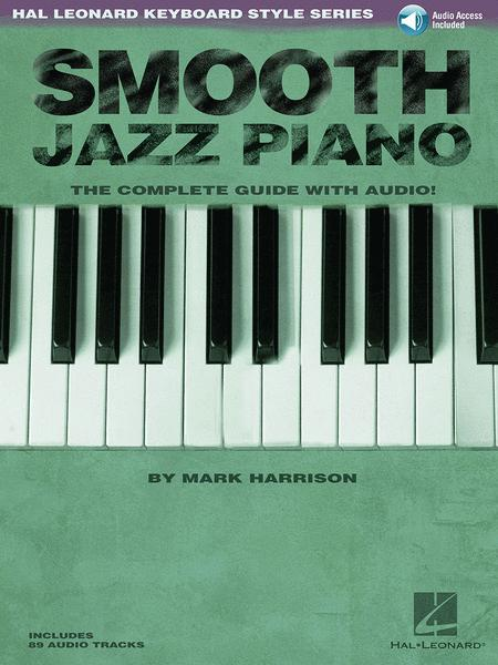 Smooth Jazz Piano Sheet Music By Mark Harrison - Sheet Music