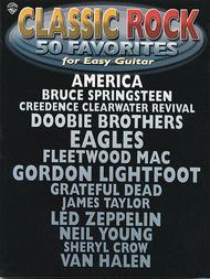 Classic Rock - 50 Favorites for Easy Guitar