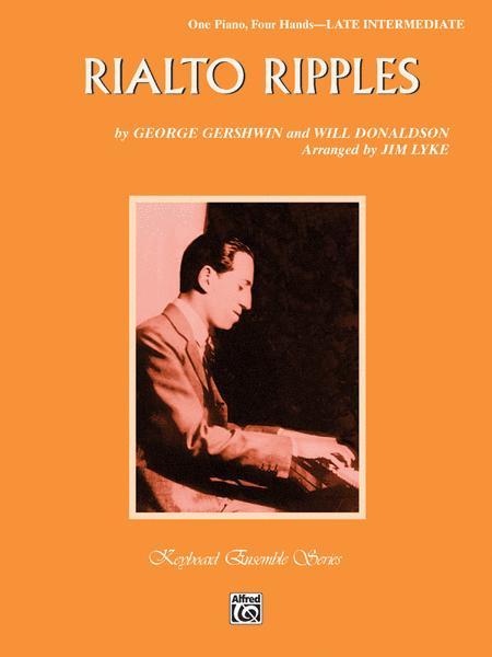 Rialto Ripples - One Piano, Four Hands