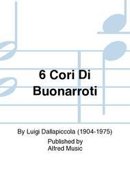 6 Cori Di Buonarroti
