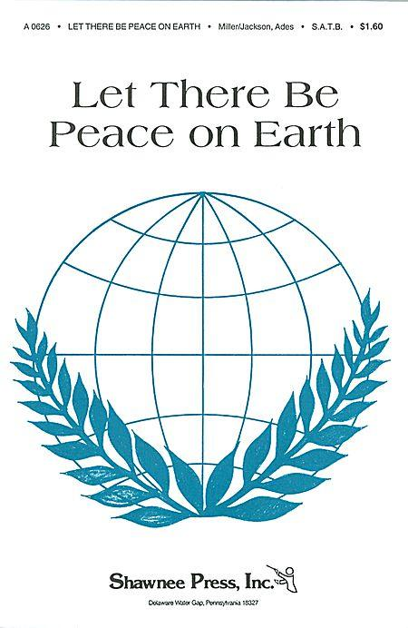 Let There Be Peace On Earth Sheet Music By Jill Jackson, Sy Miller ...