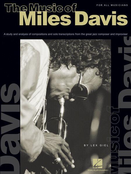 The Music of Miles Davis