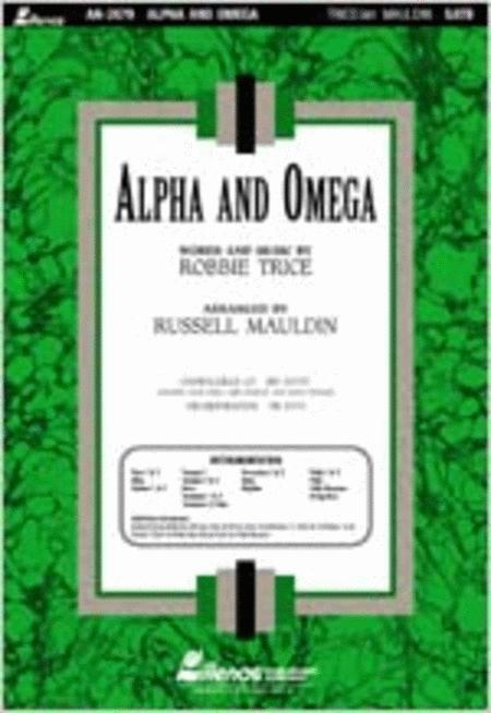 Alpha And Omega Anthem Sheet Music By Robbie Trice
