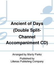 Ancient of Days (Double Split-Channel Accompaniment CD)