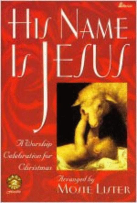 His Name Is Jesus (Stereo CD)