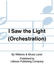 I Saw the Light (Orchestration)