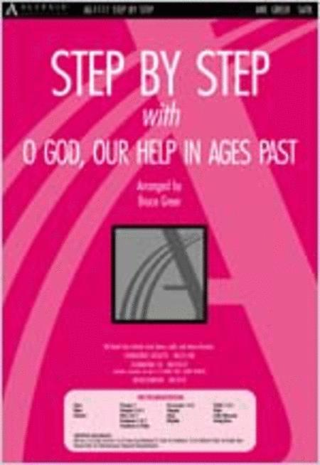 Step by Step with O God Our Help in Ages Past (Anthem)