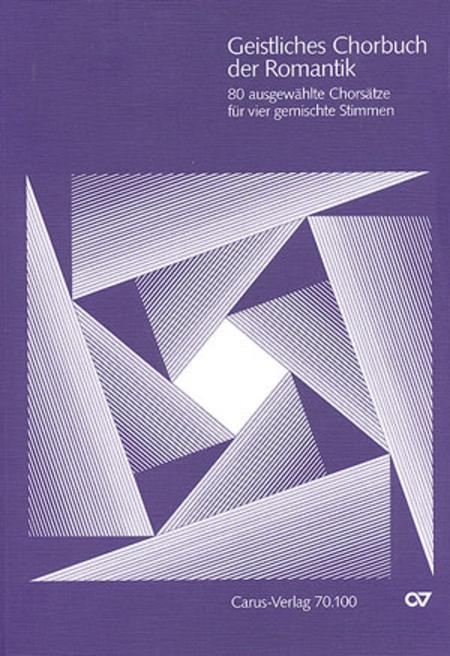 Geistliches Chorbuch der Romantik