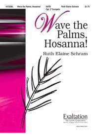 Wave the Palms, Hosanna!