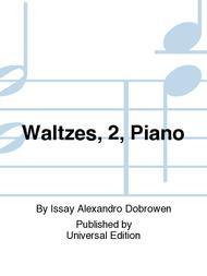 Waltzes, 2, Piano