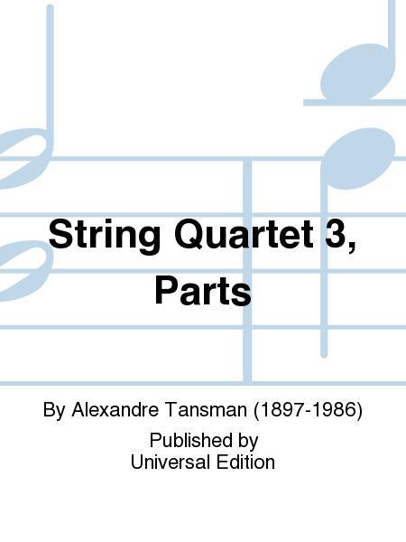 String Quartet 3, Parts