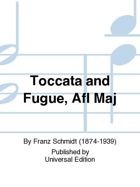 Toccata And Fugue, Afl Maj