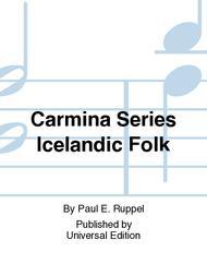 Carmina Series Icelandic Folk