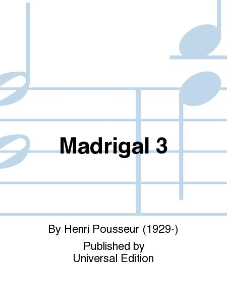 Madrigal 3