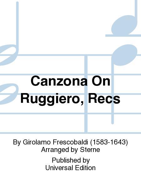 Canzona on Ruggiero, Recs