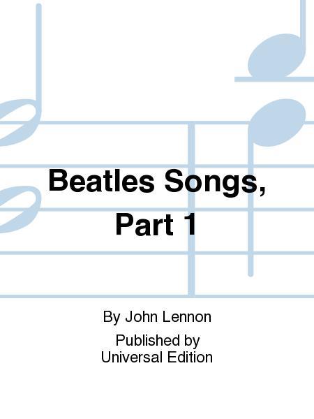 Beatles Songs, Part 1