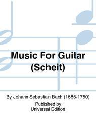 Music For Guitar (Scheit)